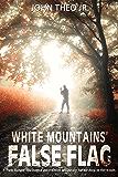 White Mountains' False Flag