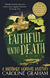 Faithful unto Death: A Midsomer Murders Mystery 5