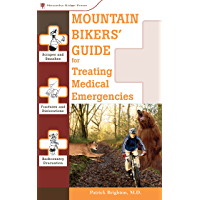 Mountain Bikers' Guide to Treating Medical Emergencies (Treating Medical Emergencies - Menasha)