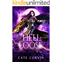 All Hell Breaks Loose (Razing Hell Book 4)