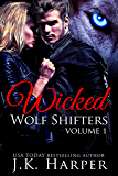 Wicked Wolf Shifters Volume 1: Cassie & Trevor