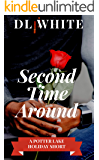 Second Time Around: A Potter Lake Holiday Short (The Holiday Shorts Book 2)