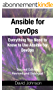 Ansible for DevOps: Everything You Need to Know to Use Ansible for DevOps, Second Edition, Revised and Enlarged (English Edition)