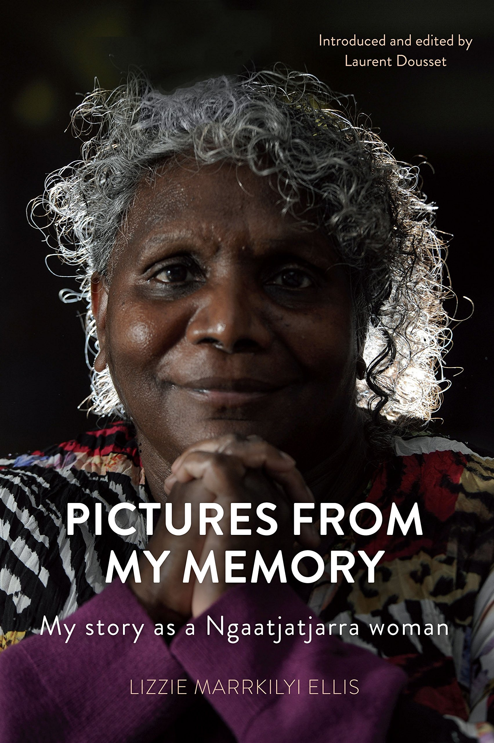 Pictures From My Memory  My Story As A Ngaatjatjarra Woman
