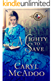 Mighty to Save (Texas Romance Family Saga Book 9)