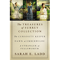 The Treasures of Surrey Collection: The Curiosity Keeper, Dawn at Emberwilde, A Stranger at Fellsworth (A Treasures of Surrey Novel) (English Edition)