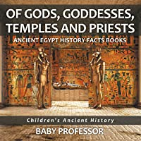 Of Gods Goddesses Temples And Priests - Ancient