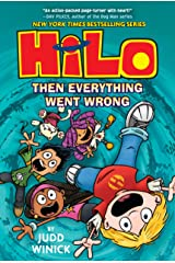 Hilo Book 5: Then Everything Went Wrong Kindle Edition