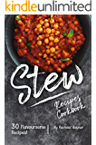 Stew Recipes Cookbook: 30 Flavoursome Recipes!
