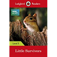 Ladybird Readers Level 5 BBC Earth Little Survivors