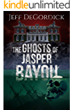 The Ghosts of Jasper Bayou
