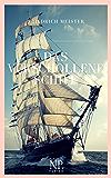 Das verschollene Schiff: Eine Seegeschichte (99 Welt-Klassiker)