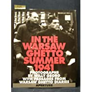 In the Warsaw Ghetto: Summer 1941