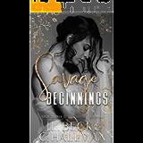 Savage Beginnings: A Dark Mafia Arranged Marriage Romance (The Moretti Crime Family Book 1)