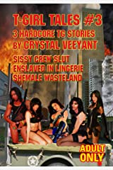 T-Girl Tales #3 Kindle Edition