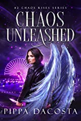 Chaos Unleashed (Chaos Rises Book 2) Kindle Edition