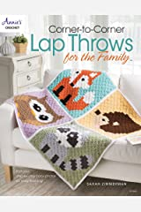 Corner-to-Corner Lap Throws For the Family (Annies Crochet) Kindle Edition