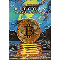 The Official Bitcoin Coloring Book: For Adults