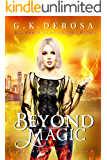 Beyond Magic: The Hybrid Trilogy Book 3