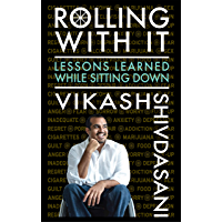 Rolling With It: Lessons Learned While Sitting Down (English Edition)