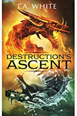 Destruction's Ascent (Dragon Ridden Chronicles Book 3) Kindle Edition