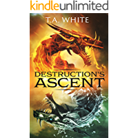 Destruction's Ascent (Dragon Ridden Chronicles Book 3)
