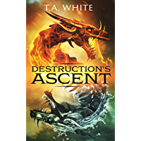 Destruction's Ascent (Dragon Ridden Chronicles Book 3) (English Edition)