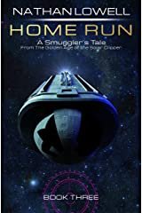 Home Run (Smuggler's Tales From the Golden Age of the Solar Clipper Book 3) Kindle Edition