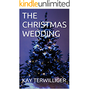 THE CHRISTMAS WEDDING (THE NETTIE SERIES Book 1)