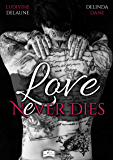 Love nEver Dies (Something New)