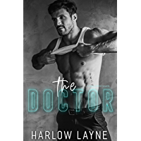 The Doctor : Kade and Raine (Love is Blind Book 4)