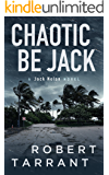 Chaotic Be Jack: A Jack Nolan Novel (The Cap's Place Series Book 5)