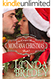 Mail Order Bride - Montana Christmas: Historical Cowboy Mystery Romance Novel (Echo Canyon Brides Book 7)