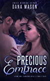 Precious Embrace: A gripping romantic thriller about a child abduction (Embrace Series Book 2)