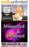 Misquoted & Demoted (An Avery Shaw Mystery Book 6)