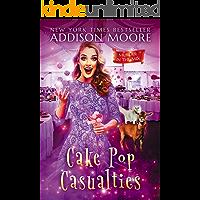 Cake Pop Casualties (MURDER IN THE MIX Book 22)
