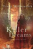 Killer Dreams: The Dreams Series (Book Two)