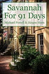 Savannah For 91 Days - 2016 Edition Kindle Edition