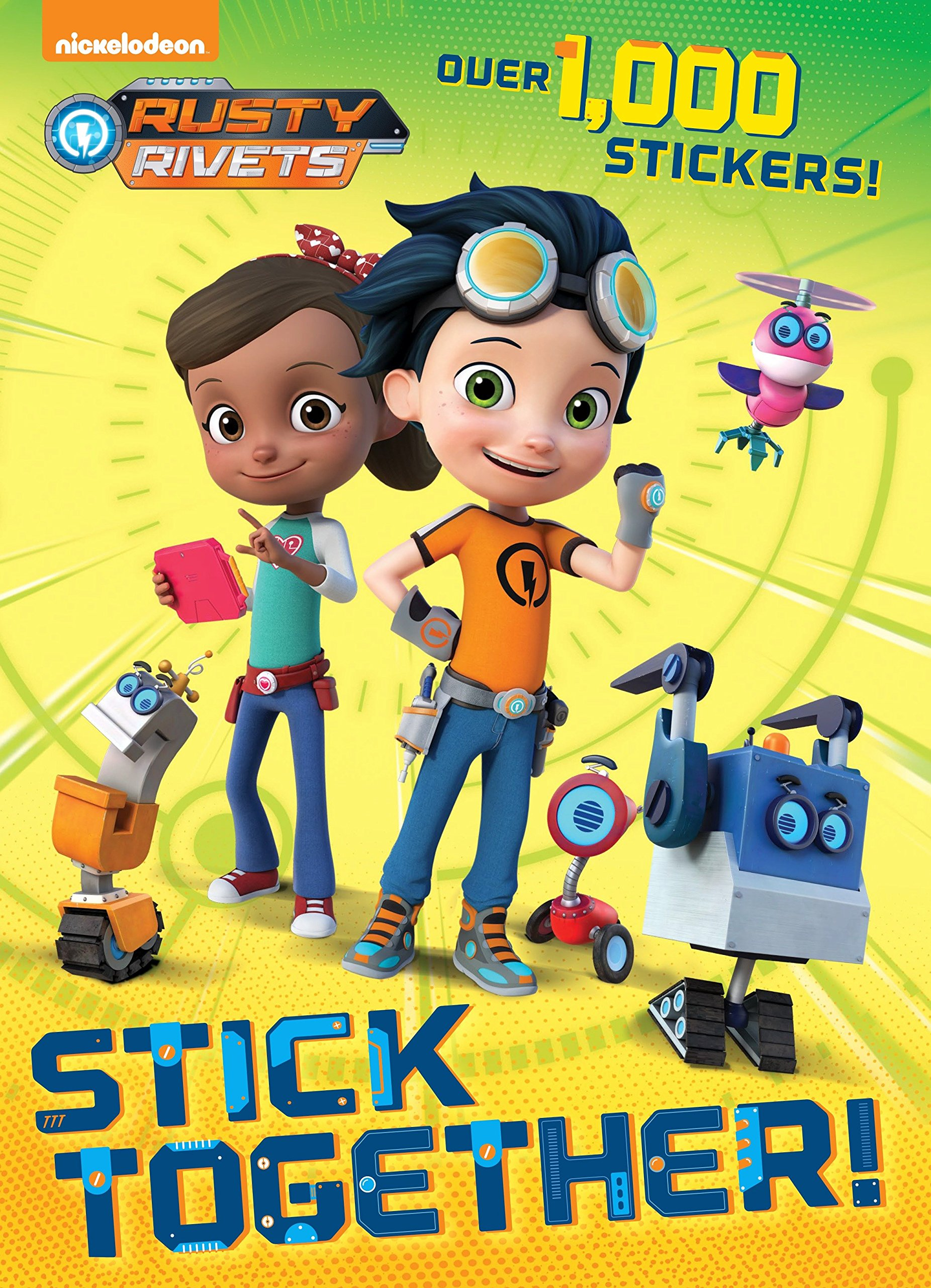 Stick Together! (Rusty Rivets) PDF