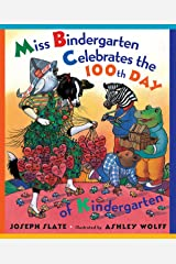 Miss Bindergarten Celebrates the 100th Day of Kindergarten (Picture Puffins) Kindle Edition