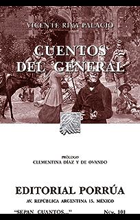 Cuentos del General (Colección Sepan Cuantos: 101)