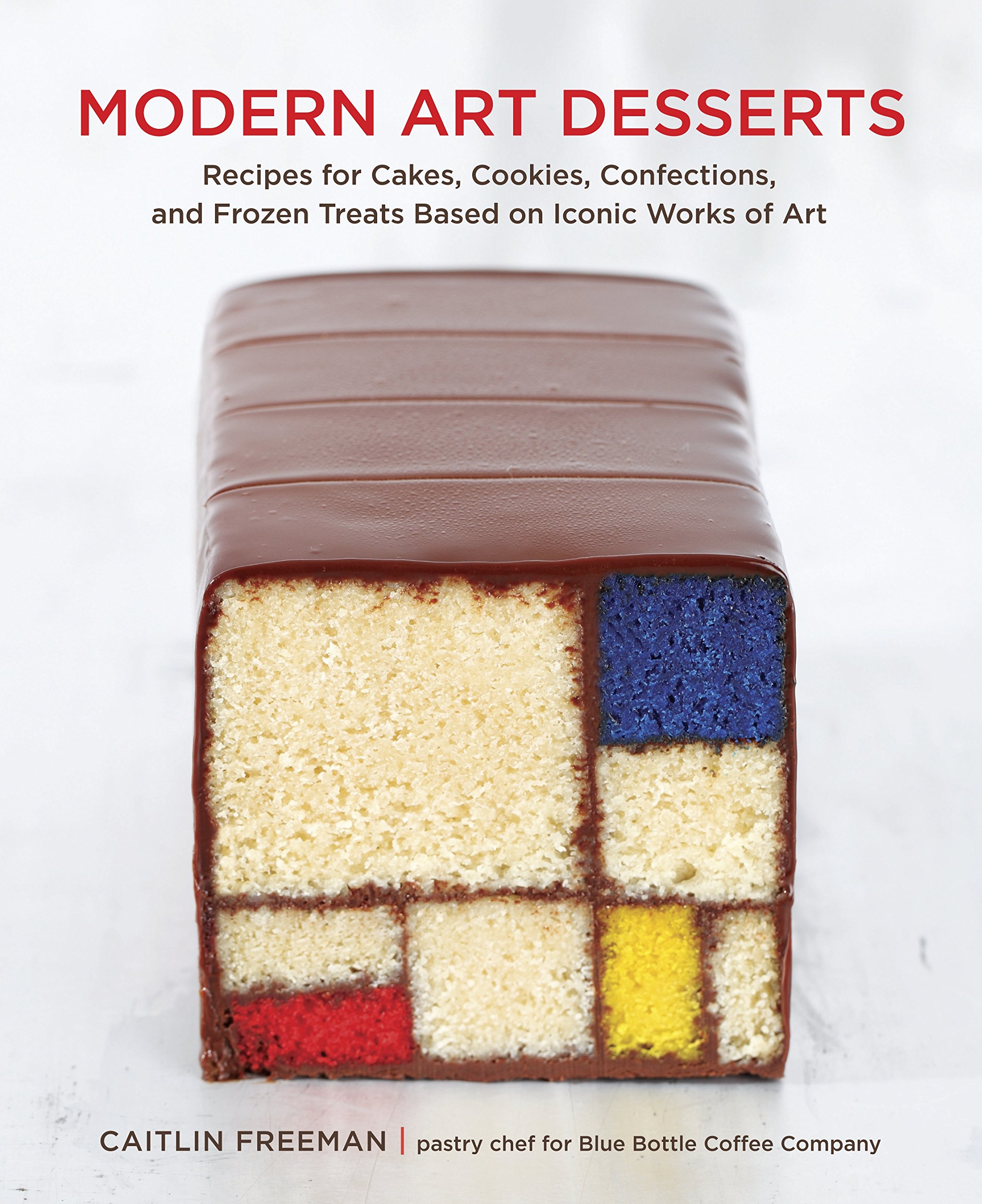 Modern Art Desserts Recipes Confections product image