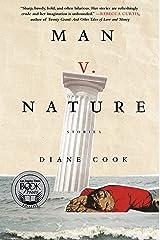 Man V. Nature: Stories Kindle Edition