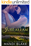 Just As I Am: A Sweet Christian Romance (Unfailing Love Book 1)