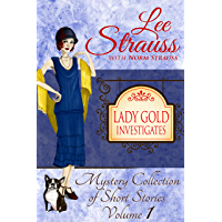 Lady Gold Investigates: a Short Read cozy historical 1920s mystery collection