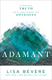 Adamant: Finding Truth in a Universe of Opinions (English Edition)