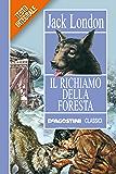 Il richiamo della foresta (Classici)