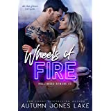 Wheels of Fire (Hollywood Demons Book 3)