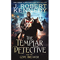 The Templar Detective and the Code Breaker (The Templar Detective Thrillers Book 5)