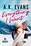 Everything I Want (The Everything Series Book 3)